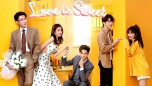 Love Is Sweet English Subtitles Season 1