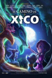 Xicos Journey (2020) english subtitles
