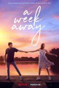 A Week Away (2021) English subtitles