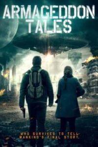 Armageddon Tales (2021) ENglish subtitles