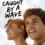 Caught by a Wave English subtitles