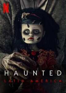 Haunted Latin America english subtitles