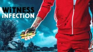 Witness Infection (2021) English Subtitles