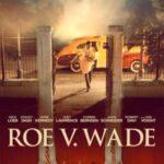 Roe v. Wade 2021 movie english subtitles