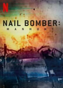 Nail Bomber Manhunt (2021) English Subtitles NEtflix