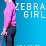 Zebra Girl (2021) English Subtitles