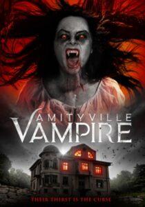 Amityville Vampire (2021) English SUbtitles