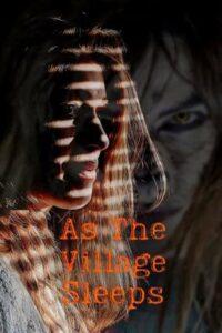 As the Village Sleeps (2021) English Subtitles