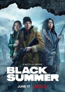 Black Summer Season 1 Season 2 English Subtitles Netflix