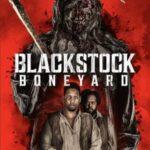 Blackstock Boneyard (2021) English Subtitles