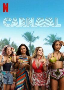 Carnaval (2021) English Subtitles