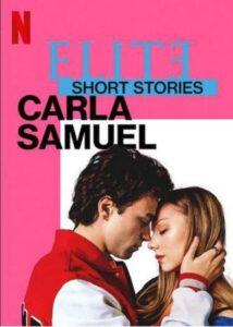 Elite Short Stories Carla Samuel English Subtitles