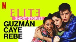 Elite Short Stories Guzman Caye Rebe English Subtitles