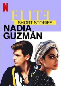 Elite Short Stories Nadia Guzman English Subtitles