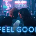 Feel Good Season 1 & 2 English Subtitles