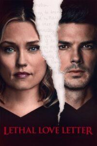 Lethal Love Letter (2021) English Subtitles