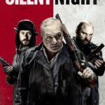 Silent Night (2021) English Subtitles