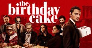 The Birthday Cake (2021) English Subtitles