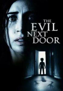 The Evil Next Door (2021) English Subtitles