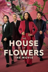 The House of Flowers The Movie (2021) English Subtitles
