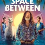 The Space Between (2021) English Subtitles