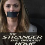 The Stranger She Brought Home (2021) English Subtitles