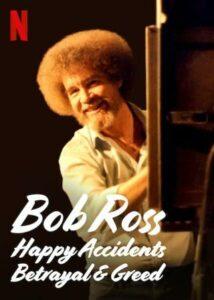 Bob Ross Happy Accidents, Betrayal & Greed English Subtitles