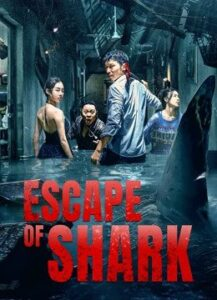 Escape of Shark (2021) English Subtitles Chiense Action Movie