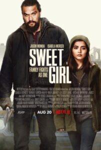 Sweet Girl (2021) English Subtitles
