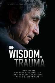 The Wisdom of Trauma 2021 English Subtitles