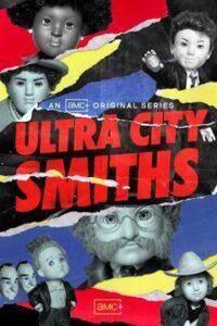 Ultra City Smiths English Subtitles