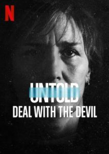 Untold Deal with the Devil English Subtitles
