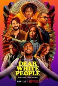 Dear White People English Subtitles Season 4 Season 3 SEason 2 Season 1