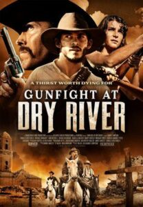 Gunfight at Dry River (2021) English Subtitles