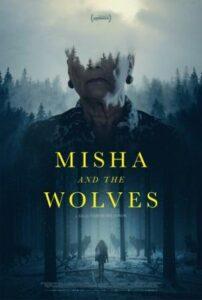 Misha and the Wolves English SUbtitles