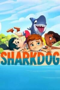Sharkdog 2021 English Subtitles Season 1