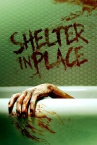 Shelter in Place 201 movie English Subtitles