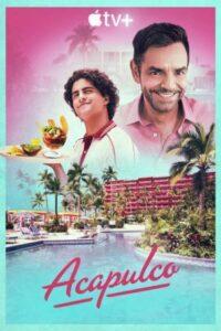 Acapulco Series English Subtitles Season 1